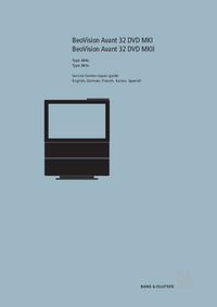 Manual de servicio BangOlufsen BeoVision Avant 32 DVD MKII