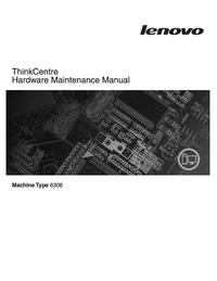 manuel de réparation Lenovo ThinkCentre 6306
