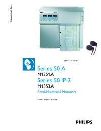 manuel de réparation PhilipsMedical Series 50 A M1351A