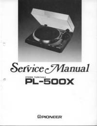 Instrukcja serwisowa Pioneer PL-500X
